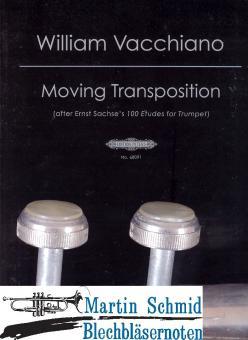 Moving Transpositions - Übungen zum Transpositions-Training nach: Ernst Sachs, 100 Etüden für Trompete
