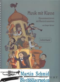 Musik mit Klasse - Klassenmusizieren mit Blasinstrumenten