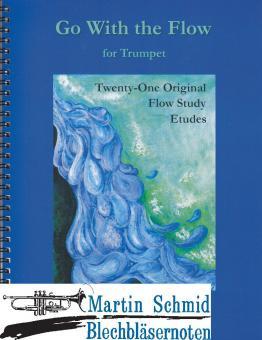 Go with the Flow - Twenty One Original Flow Study Etudes