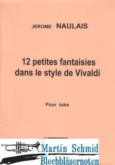 12 petites fantasies dans le style de Vivaldi