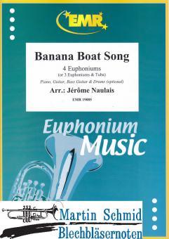Banana Boat Song (4 Euphoniums/3 Euphoniums + Tuba.optional Piano,Guitar.Bass Guitar.Drums)