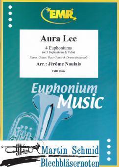 Aura Lee (4 Euphoniums/3 Euphoniums + Tuba.optional Piano,Guitar.Bass Guitar.Drums)