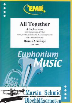 All Together (4 Euphoniums/3 Euphoniums + Tuba.optional Piano,Guitar.Bass Guitar.Drums)