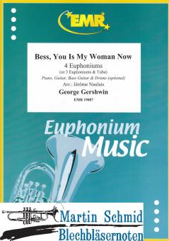 Bess, You is my Woman Now (4 Euphoniums/3 Euphoniums + Tuba.optional Piano,Guitar.Bass Guitar.Drums)