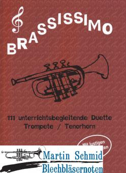 Brassissimo 111 unterrichtsbegleitende Duette (kombinierbar mit Trompete/Posaune/Tenorhorn/Bariton/Tuba)