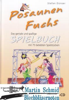 Posaunen Fuchs Spielbuch (mit MP3-CD)(mit dem Spielbuch für Trompete kombinierbar)