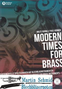 Modern Times for Brass : Experimentelle Spieltechniken auf Blasinstrumenten (deutsch/englisch)