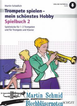 Spielbuch 2 (Spielstücke für 1-3 Trompeten und für Trompete und Klavier)
