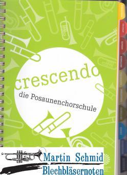 """""""Crescendo"""" - die Posaunenchorschule der SPM"""