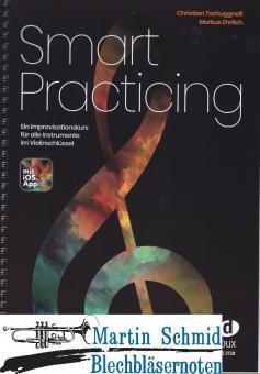 Smart Practicing - Ein Improvisationskurs für alle Instrumente im Violinschlüssel (Neuheit Trompete) (Neuheit Horn) (Neuheit Euphonium)