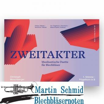 ZWEITAKTER - Musikantische Duette für Blechbläser (Neuheit Trompete)(Neuheit Ensemble)