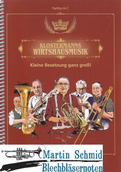 Klostermanns Wirtshausmusikanten (Partitur)(Neuheit Ensemble)