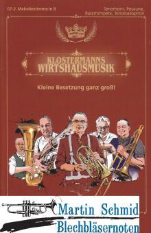 Klostermanns Wirtshausmusikanten (2.Melodiestimme in B -Tenorhorn,Posaune,Basstrompete,Tenorsaxophon)(Neuheit Ensemble)