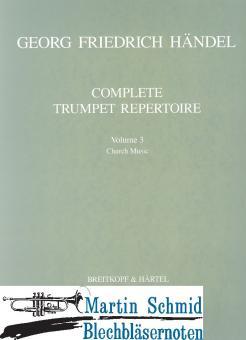 Complete Trumpet Repertoire Heft 3 - Church Music (Trompeten in C notierst)