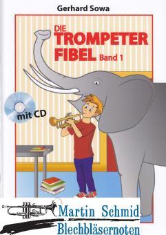 Die Trompeterfibel Band 1 (mit Klavierbegleitheft + Begleit-CD)