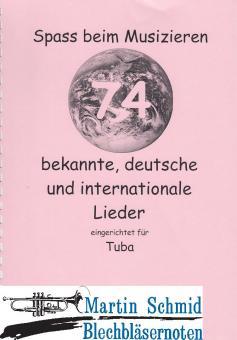 74 Bekannte, deutsche und internationale Lieder