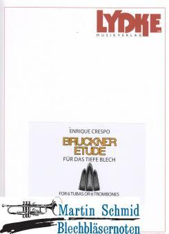 Bruckner Etüde für das tiefe Blech (6Pos;6Tu)