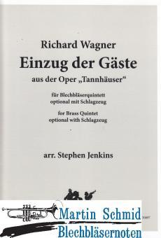 """Einzug der Gäste aus der Oper """"Tannhäuser"""" (optional mit Schlagzeug)"""