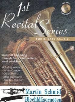 1st Recital Series (Tuba in Bb - Violin und Bass-Schlüssel) (Solostimme + CD)