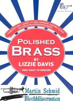 Polished Brass (Studies for F Horn - Trumpet - Es Horn - Euphonium - Bartiton - Es Bass including extra low register elements)