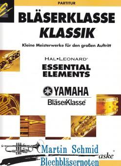 Bläserklasse Klassik - Kleine Meisterwerke für den großen Auftritt