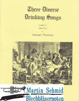 3 Diverse Drinking Songs (Gay; Ravenscraft; Schubert)